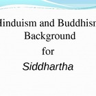 Siddhartha, Hinduism, and Buddhism PowerPoint for Teaching