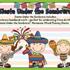 Siesta Under the Sombrero  Sombrero Craft and Nonsense Word Game