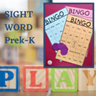 Sight Word Bingo PreK-K