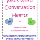 Sight Word Conversation Heart Activity