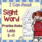 Sight Word (Dolch) Practice Books – Bundled lists 6-11