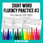 Sight Word Fluency Practice Pack 3 (Fry Words 201-300)