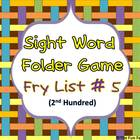 Sight Word Folder Game, Fry List #5, 2nd 100 Words