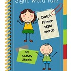 Sight Word Fun!  Dolch Primer
