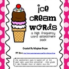 Sight Word List and Assessment {Ice Cream Words}