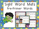 Sight Word Mats- Dolch Pre-Primer Words- Super Hero Theme