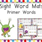Sight Word Mats- Dolch Primer Words- School Monsters Theme