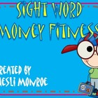 Sight Word Money Fitness