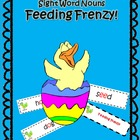 Sight Word Nouns Feeding Frenzy! 95 Dolch Sight Words Activity
