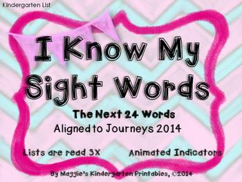 Sight Word PPT Aligned to Journeys 2014 Next 24 Words (animated)