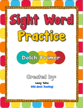 Sight Word Practice-Dolch Primer