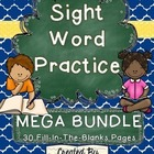Sight Word Practice MEGA BUNDLE ~30 Worksheets~ CC Aligned!