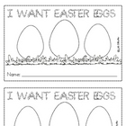 Sight Word Reader-want- I Want Easter Eggs