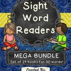 Sight Word Readers MEGA BUNDLE ~Set of 29 6 page Readers~ 