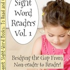 Sight Word Readers Volume 1
