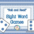 "Sight Word ""Roll and Read"" Games, K-2, Common Core Styled"