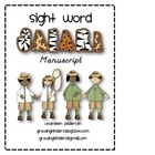 Sight Word Safari! {MANUSCRIPT}