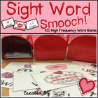 Valentine's Day ~ Sight Word Smooch! - 100 High Frequency