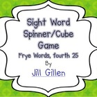 Sight Word Spinner or Cube Game - Frye fourth 25