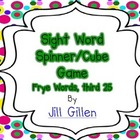 Sight Word Spinner or Cube Game - Frye third 25