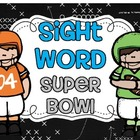 Sight Word Super Bowl {K-2}