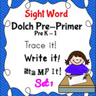 Sight Word Trace Write Stamp it!  Dolch Pre Primer Work On