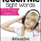 Teach Me Sight Words: Pre-Primer Volume II [Center with Pr
