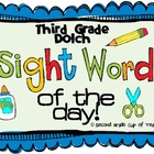 Sight Word of the Day: 3rd Grade Dolch Set