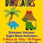 "Dinosaurs ""Volcano!"" Sight Words Activities- First 100 Dol"