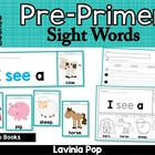 Sight Words - Flip Books (40 Pre-Primer Booklets)