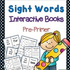 Sight Words Interactive Books Pre-Primer