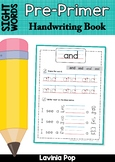 Sight Words - Handwriting Book (Pre-Primer Words)