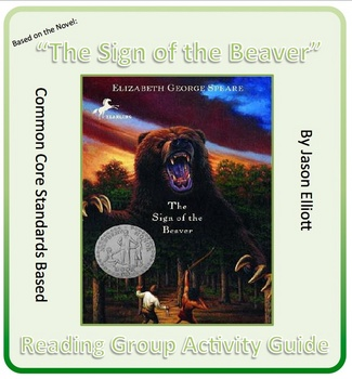 Sign of the Beaver By Elizabeth Speare Reading Group Activ