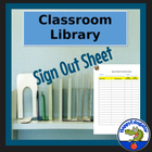 Sign out Sheet for Classroom Library