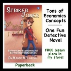 Signed Mystery Novel that Teaches Economic Concepts - Stri
