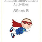 Silent E (PSI Skill 5) Phonics Intervention Activities