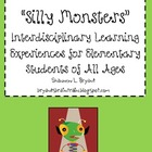 Silly Monsters--An Interdisciplinary Unit for Elementary Students