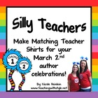 Silly Teacher Shirts