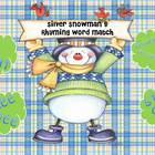 Silver Snowman's rhyming Word Match