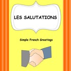 Simple French Greetings - Les salutations (chart with visuals)