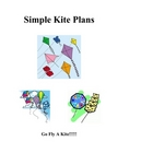 Simple Kite Making Plans and Projects