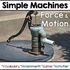 Simple Machines and Force & Motion
