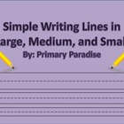 Simple Writing Lines- Large, Medium, and Small