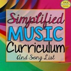 Simplified Music Curriculum and Song List