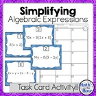 Simplifying Algebraic Expressions Task Card Activity (7.EE.1)