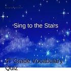 Sing to the Stars Vocabulary Quiz