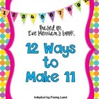 Singapore Math: 12 Ways to Make 11