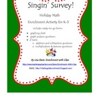 Singing Survey Holiday Math Enrichment  for K-5