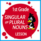 Singular and Plural Nouns-First Grade Common Core Lesson