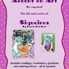 Siqueiros- Accent on Art, Spanish Art Packets for the Span